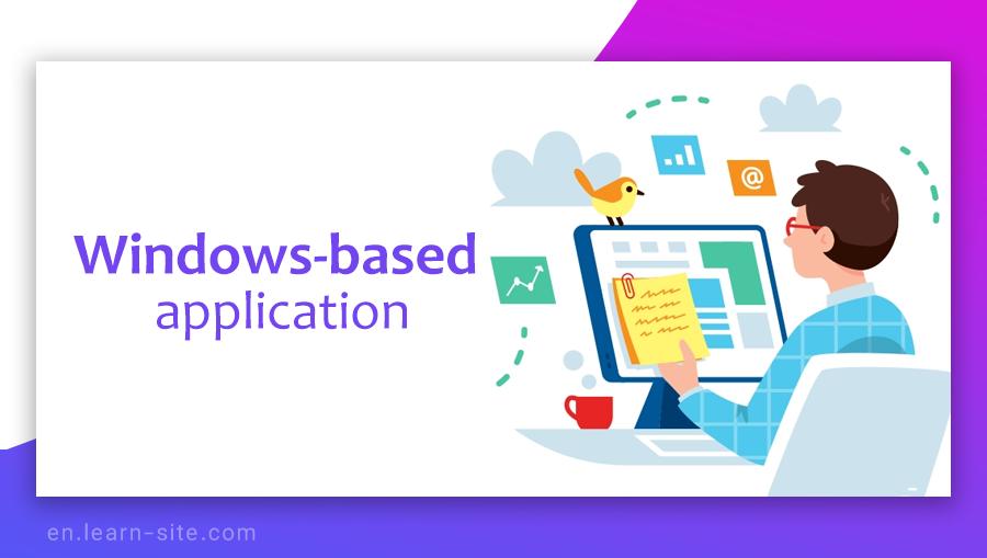 Windows-based development